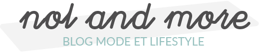 Nolandmore | Blog mode & lifestyle LILLE